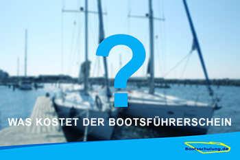 Wie hoch sind die kosten für den Bootsführerschein?